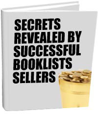 SECRETS REVEALED BY SUCCESSFUL BOOKLISTS SELLERS